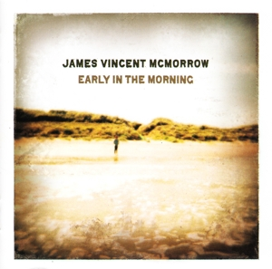 CD MCMORROW, JAMES VINCENT - EARLY IN THE MORNING
