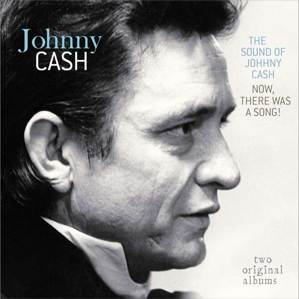 Vinyl CASH, JOHNNY - SOUND OF JOHNNY CASH/NOW THERE WAS A SONG!
