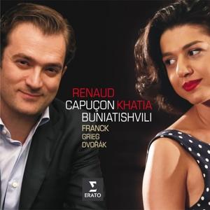 CD CAPUCON, RENAUD/KHATIA BUNIATISHVILI - FRANCK, DVORAK, GRIEG: SONATAS FOR VIOLIN AND PIANO