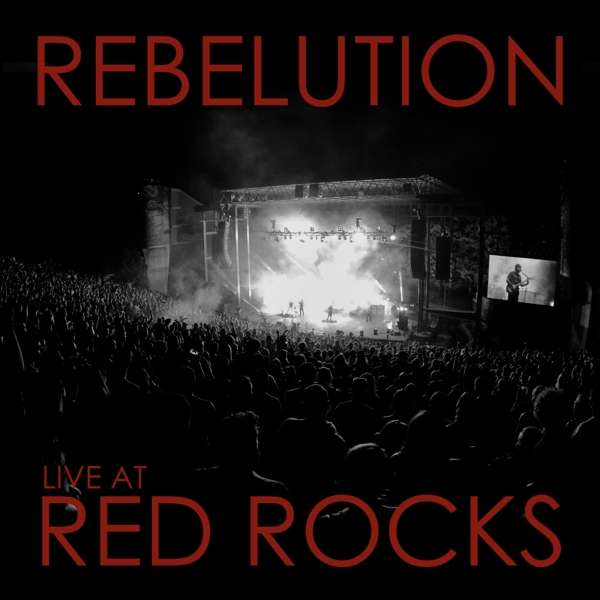 CD REBELUTION - LIVE AT RED ROCKS
