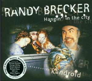 CD BRECKER, RANDY - HANGIN' IN THE CITY