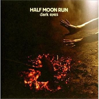 CD HALF MOON RUN - DARK EYES