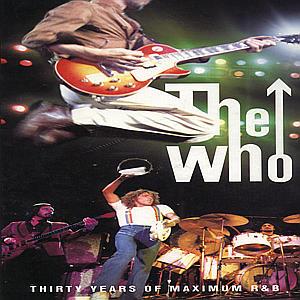 CD WHO THE - 30 YEARS MAXIMUM R&B