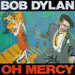 Bob Dylan - CD OH MERCY