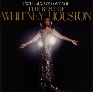 CD Houston, Whitney - I Will Always Love You: the Best of