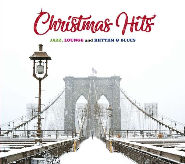 CD V/A - CHRISTMAS HITS - JAZZ, LOUNGE AND RHYTHM & BLUES