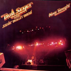 CD SEGER & SILVER BULLET BAND - NINE TONIGH