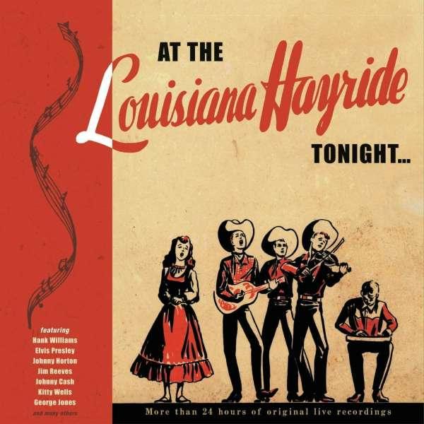 CD V/A - AT THE LOUISIANA HAYRIDE TONIGHT