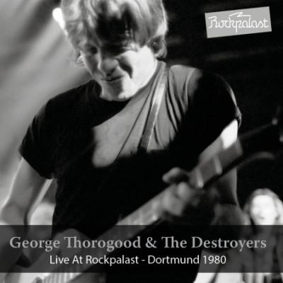 CD THOROGOOD, GEORGE - LIVE AT ROCKPALAST