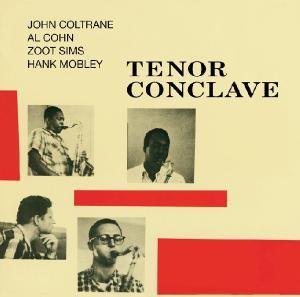 CD COLTRANE, JOHN - TENOR CONCLAVE