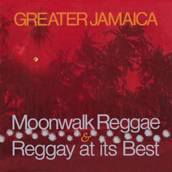 CD V/A - GREATER JAMAICA MOONWALK REGGAE/ RAGGAY AT ITS BEST