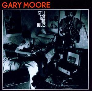 CD MOORE GARY - STILL GOT THE BLUES/R.