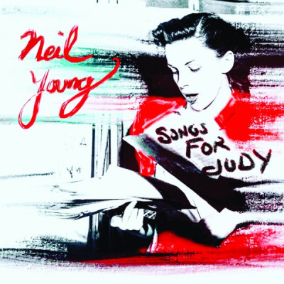 CD YOUNG, NEIL - SONGS FOR JUDY