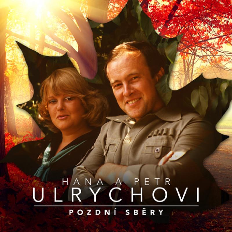 CD ULRYCHOVI HANA A PETR - POZDNI SBERY