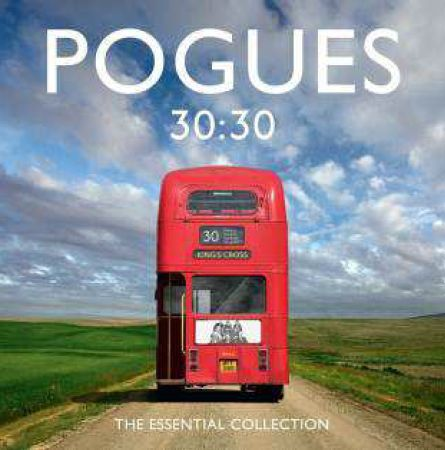 The Pogues - CD 30:30 THE ESSENTIAL COLLECTION