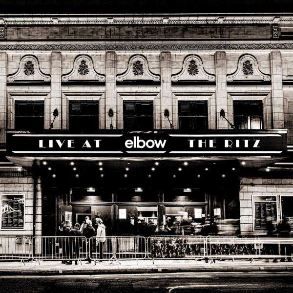 CD ELBOW - LIVE AT THE RITZ