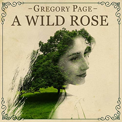 CD PAGE, GREGORY - A WILD ROSE