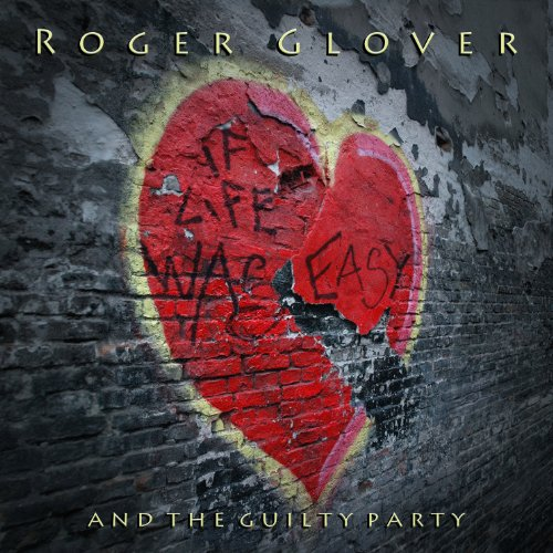 CD GLOVER, ROGER - IF LIFE WAS EASY