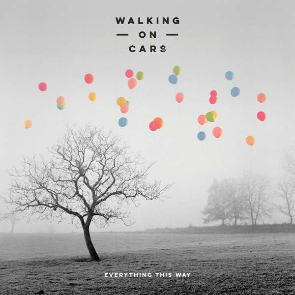 CD WALKING ON CARS - EVERYTHING THIS WAY