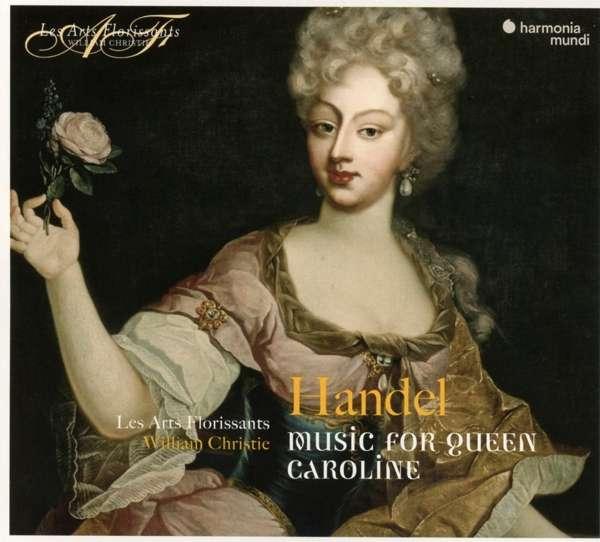 CD HANDEL, G.F. - MUSIC FOR THE QUEEN CAROLINE