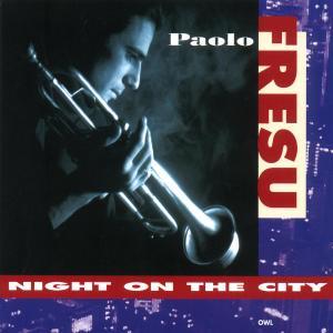 CD FRESU PAOLO - NIGHT ON THE CITY