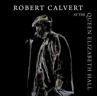 CD CALVERT, ROBERT - AT QUEEN ELIZABETH HALL 1986