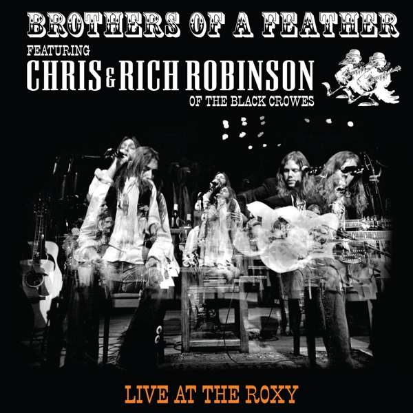 CD BROTHERS OF A FEATHER - LIVE AT THE ROXY