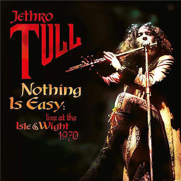Jethro Tull - Vinyl NOTHING IS EASY - LIVE AT THE ISLE OF WIGHT 1970