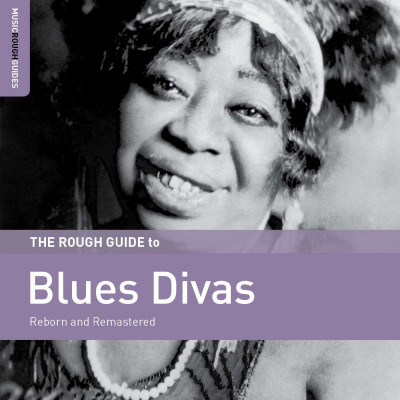 CD V/A - ROUGH GUIDE TO BLUES DIVAS - REBORN AND REMASTERED