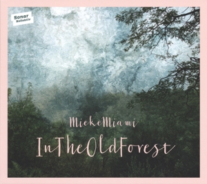 CD MIEKE MIAMI - IN THE OLD FOREST