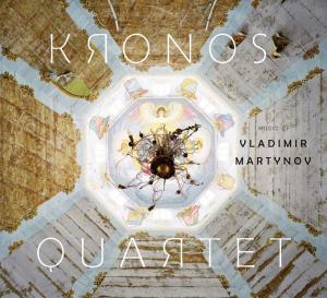 CD KRONOS QUARTET - MUSIC OF VLAD.MARTYNOW