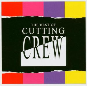CD CUTTING CREW - BEST OF