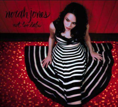 CD JONES NORAH - NOT TOO LATE