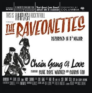 CD RAVEONETTES - CHAIN GANG OF LOVE