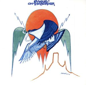 CD EAGLES, THE - ON THE BORDER