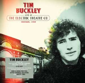 CD BUCKLEY, TIM - LIVE AT THE ELECTRIC THEATRE CO, CHICAGO, 1968