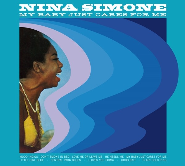 CD SIMONE, NINA - MY BABY JUST CARES FOR ME