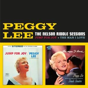 CD LEE, PEGGY - NELSON RIDDLE SESSIONS (JUMP FOR JOY + THE MAN I LOVE)