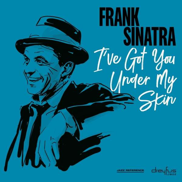Frank Sinatra - CD I'VE GOT YOU UNDER MY SKIN