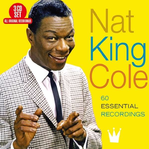 CD COLE, NAT KING - 60 ESSENTIAL RECORDINGS