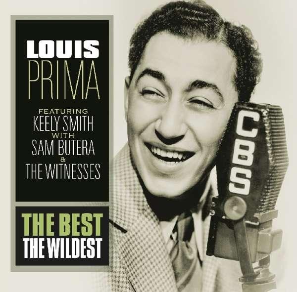 CD PRIMA, LOUIS - BEST - THE WILDEST