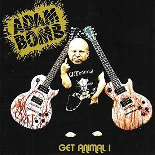 CD BOMB, ADAM - GET ANIMAL I