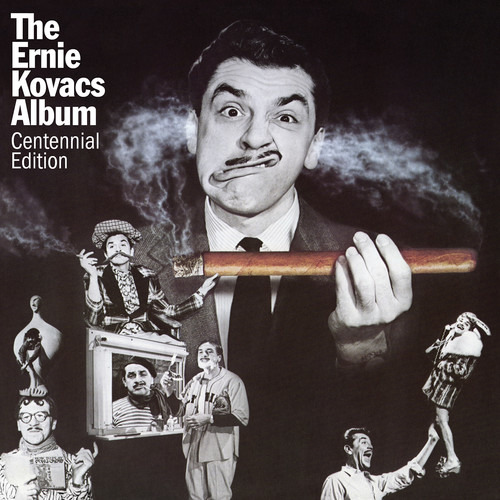 CD KOVACS, ERNIE - THE ERNIE KOVACS ALBUM: CENTENNIAL EDITION