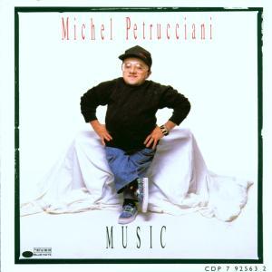 CD PETRUCCIANI MICHEL - MUSIC