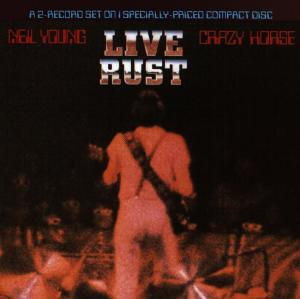 CD YOUNG, NEIL & CRAZY HORSE - LIVE RUST