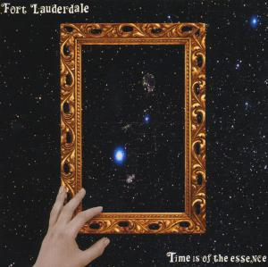 CD FORT LAUDERDALE - TIME IS OF THE ESSENCE