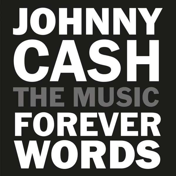 CD CASH, JOHNNY.=TRIB= - Johnny Cash: Forever Words