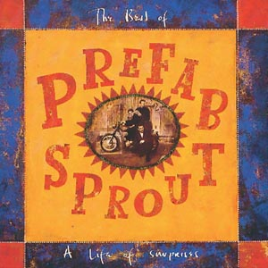 CD PREFAB SPROUT - A Life Of Surprises: The Best