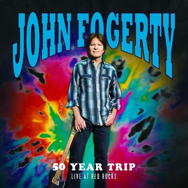 John Fogerty - CD 50 YEAR TRIP: LIVE AT RED ROCKS