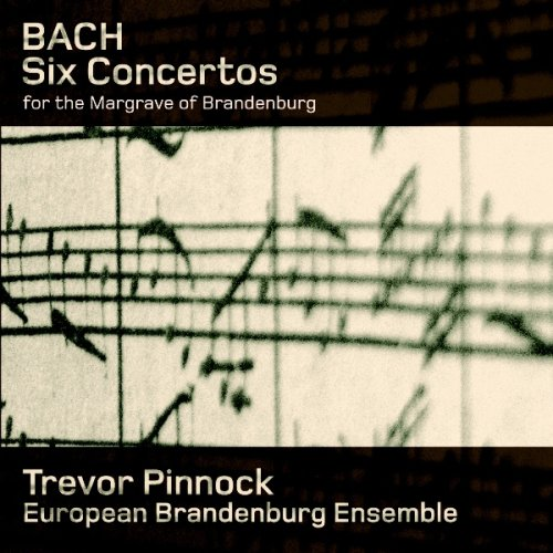 CD BACH, J.S. - SIX CONCERTOS FOR THE MARGRAVE OF BRANDENBURG